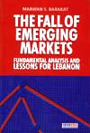 The fall of emerging markets: Fundamental analysis and lessons for Lebanon